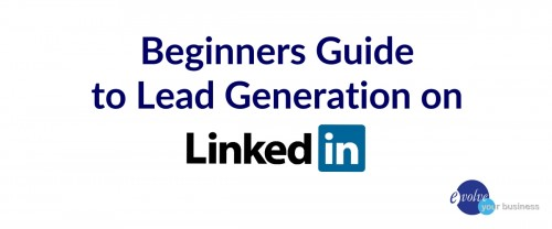 eybco-blog-post-feat-beginners-guide-lead-gen-linkedin1200x500.jpg